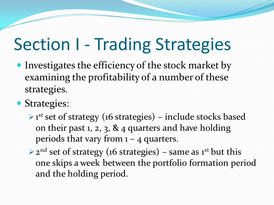 Strategies include portfolios with overlapping holding periods.