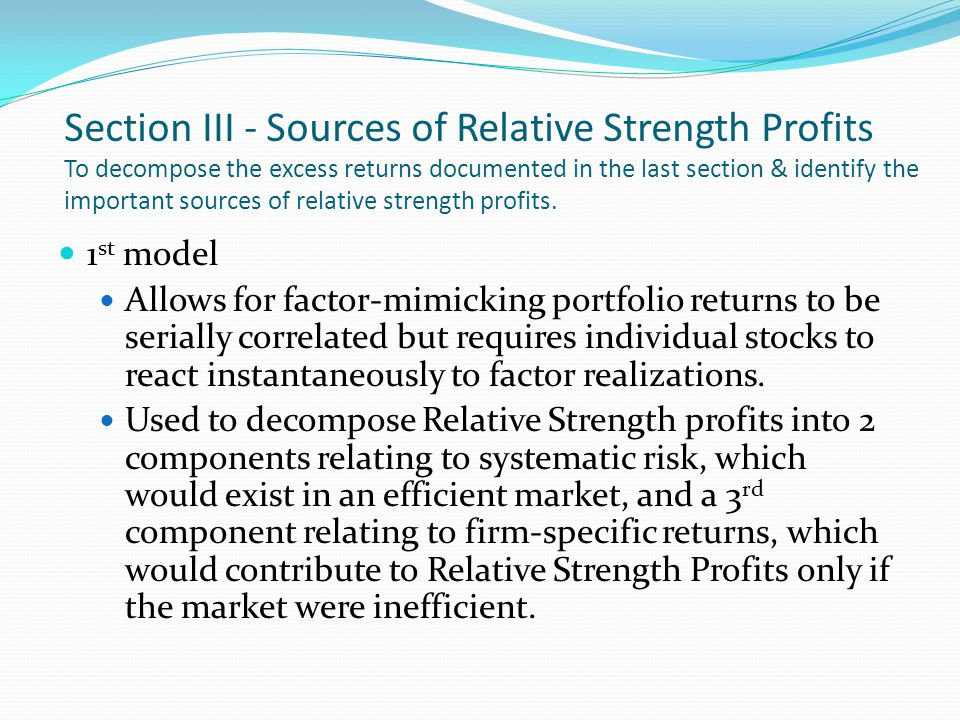 2 nd model Relaxes the assumption that stock react instantaneously to the common factor.