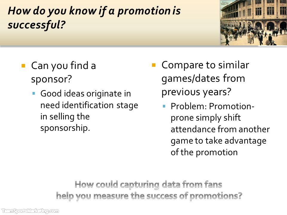 Determine if the decision to attend was (a) based on the promotion and (b) (not) in lieu of attending another game.