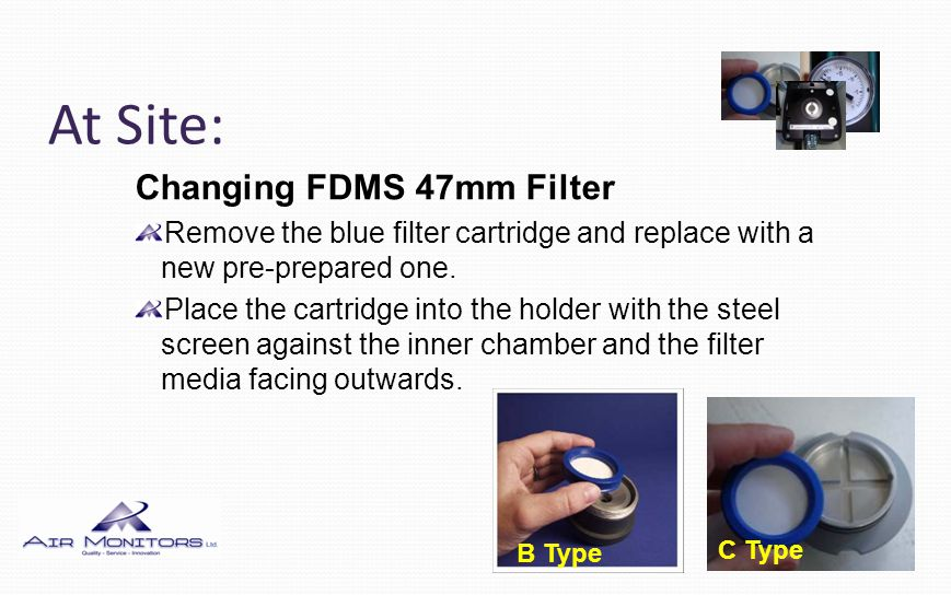 At Site: Changing FDMS 47mm Filter Using a tissue carefully wipe away any moisture which might be present in and around the filter chamber making sure no loose fibres or tissue are left behind.