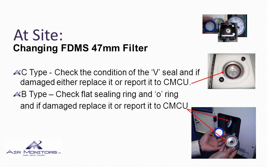 At Site: Changing FDMS 47mm Filter C Type - Replace the grey seal cap with the cartridge inside and turn to lock.