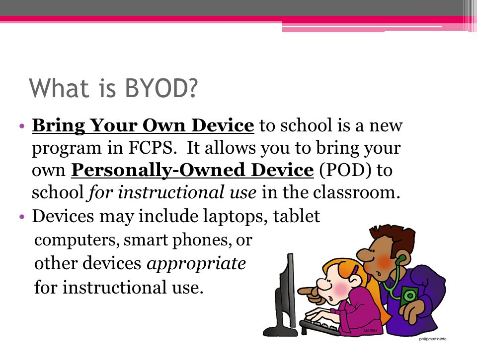 Instructional Use Approved personal devices may be used in the classroom to assist with educational objectives.