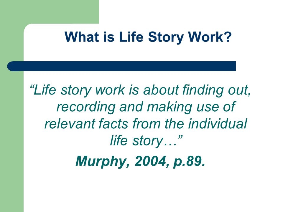What is Life Story Work.