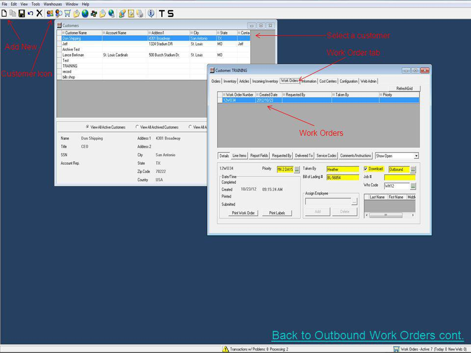 Line Item Tab Add Line Item Button Click on the browse button to select the field that you want to search by Select the field that you want to search by Back to Outbound Work Orders cont.