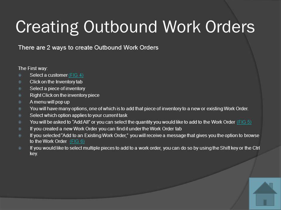 Creating Outbound Work Orders cont.