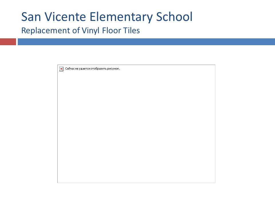 San Vicente Elementary School Restroom Renovation