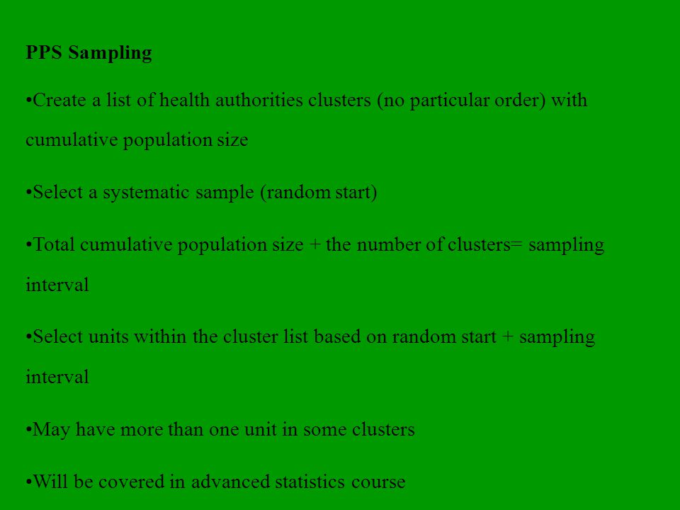 Implications of sampling design for analysis Need to use weights if not using EPSEM If not using simple random sampling the sample design effects or DEFTs impact on analysis.