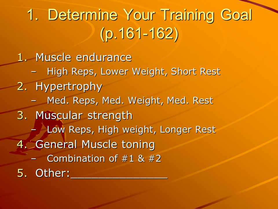 The principles of training 1.SPECIFICITY 2.OVERLOAD 3.PROGRESSION