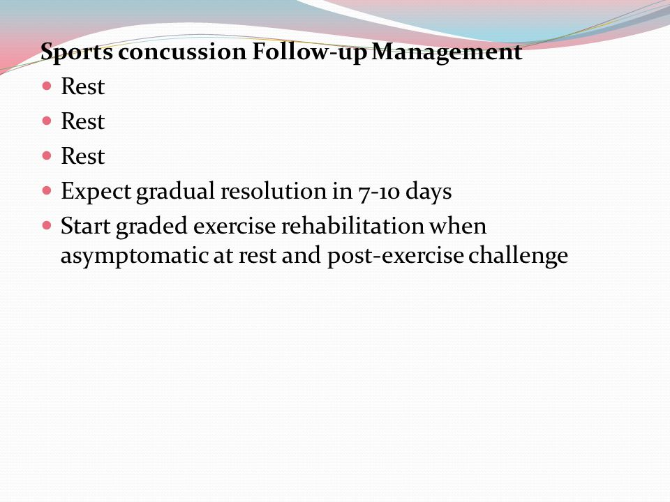 Rest for a player with a concussion at school Stay at home or attend half days Take naps, need rest time Extended time for assignments or tests Written instructions for assignments Repeat and present new information slowly