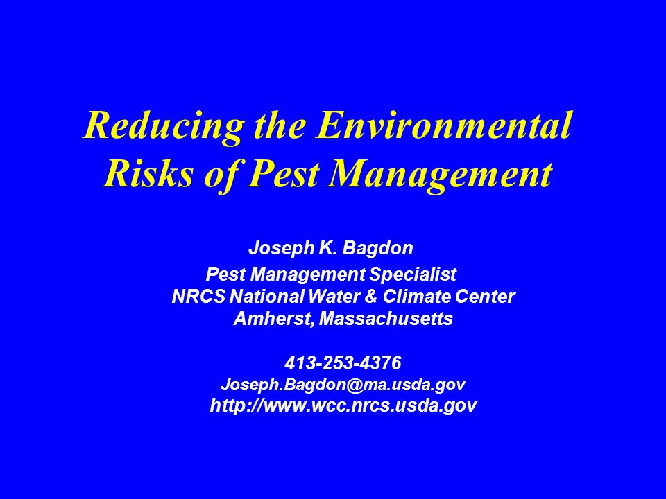 Environmental Risk Analysis n Pest Management Can impact soil, water and air quality –Plants –Animals –Humans Direct impacts –Plants –Animals –Humans