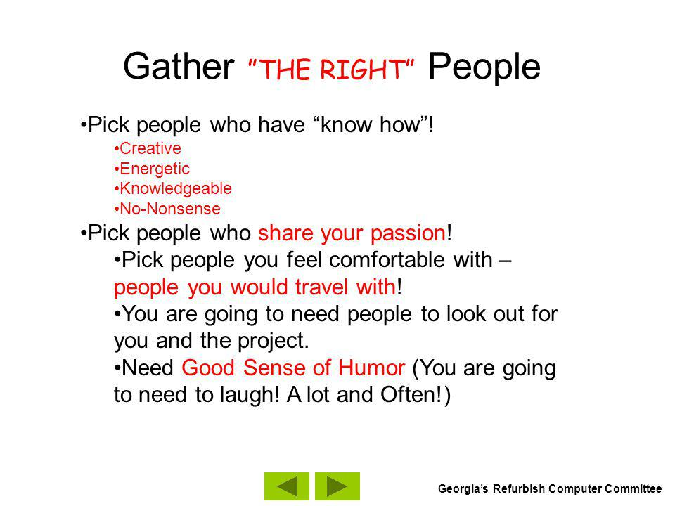 Gather EVEN MORE People Partners: What organizations have similar missions.