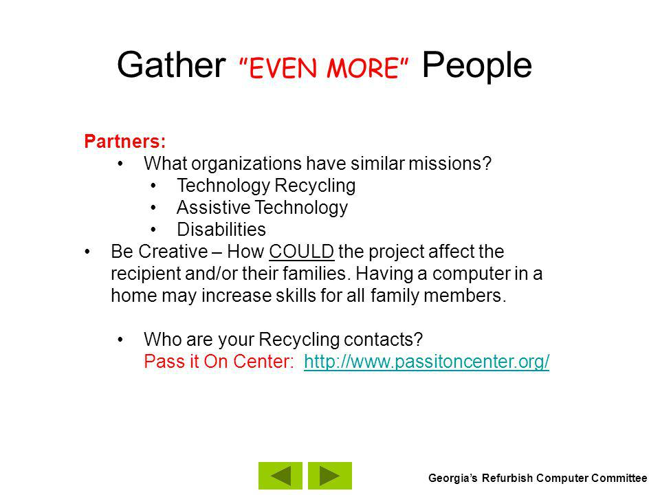 Gather People TOGETHER Meetings: Meet on same days – meet early in the day.