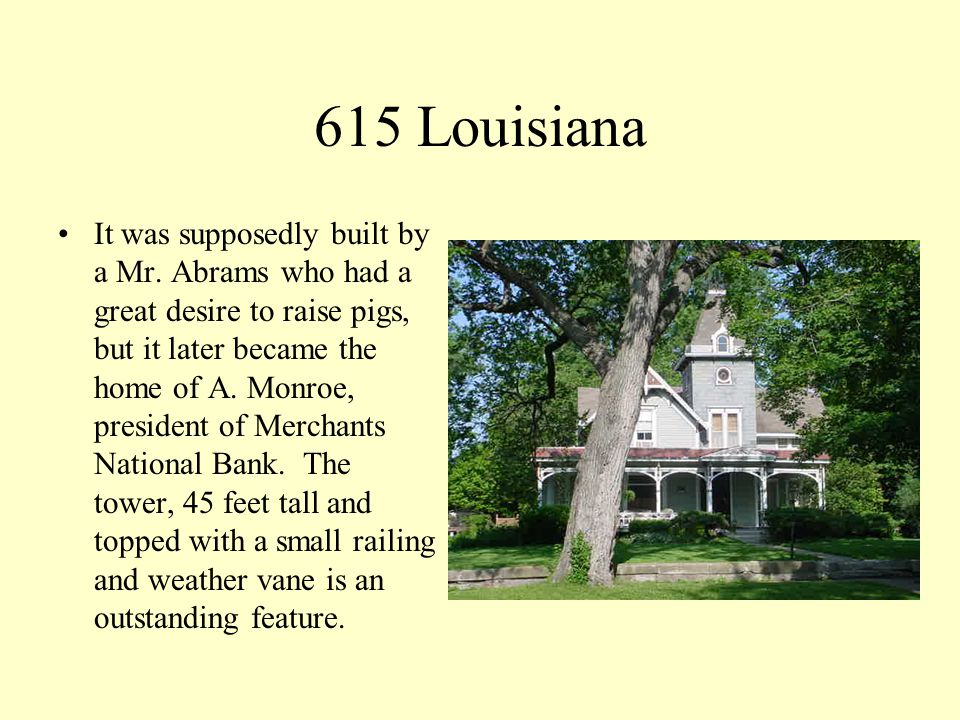 624 Louisiana This house is an excellent example of Italianate style.