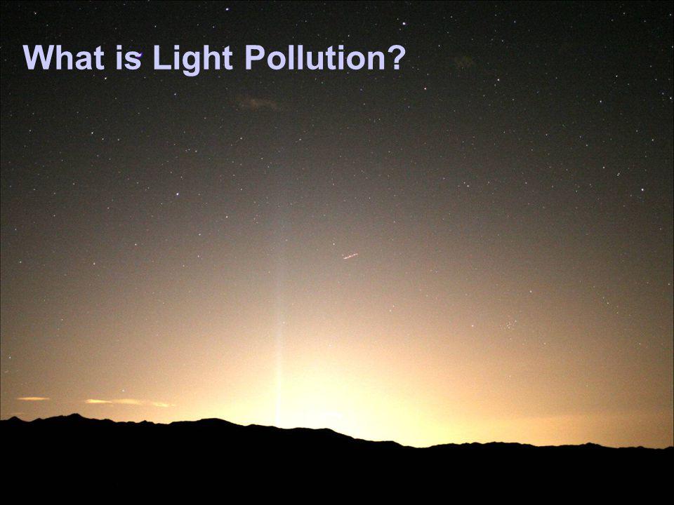 Sky Glow = Illumination of the Night Sky
