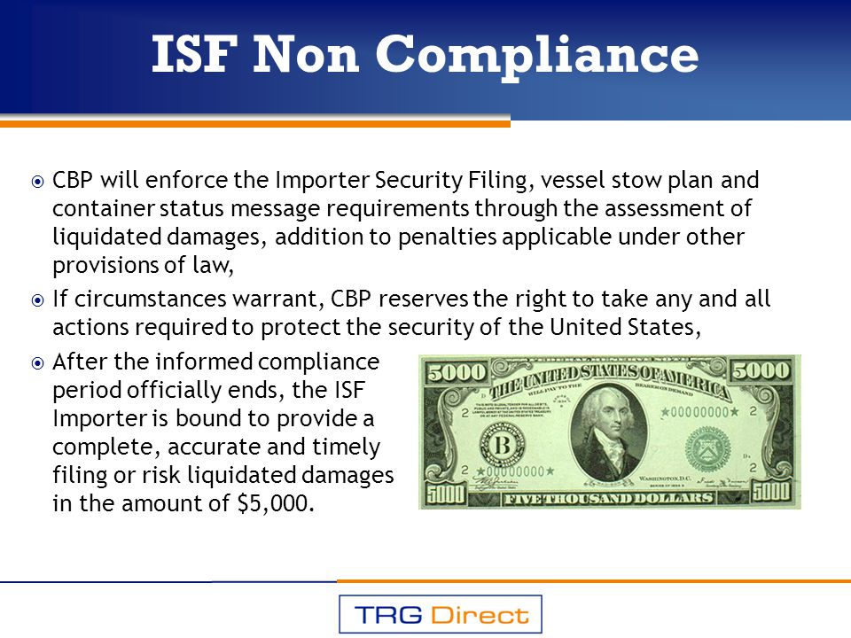 ISF filings will be secured by a bond.