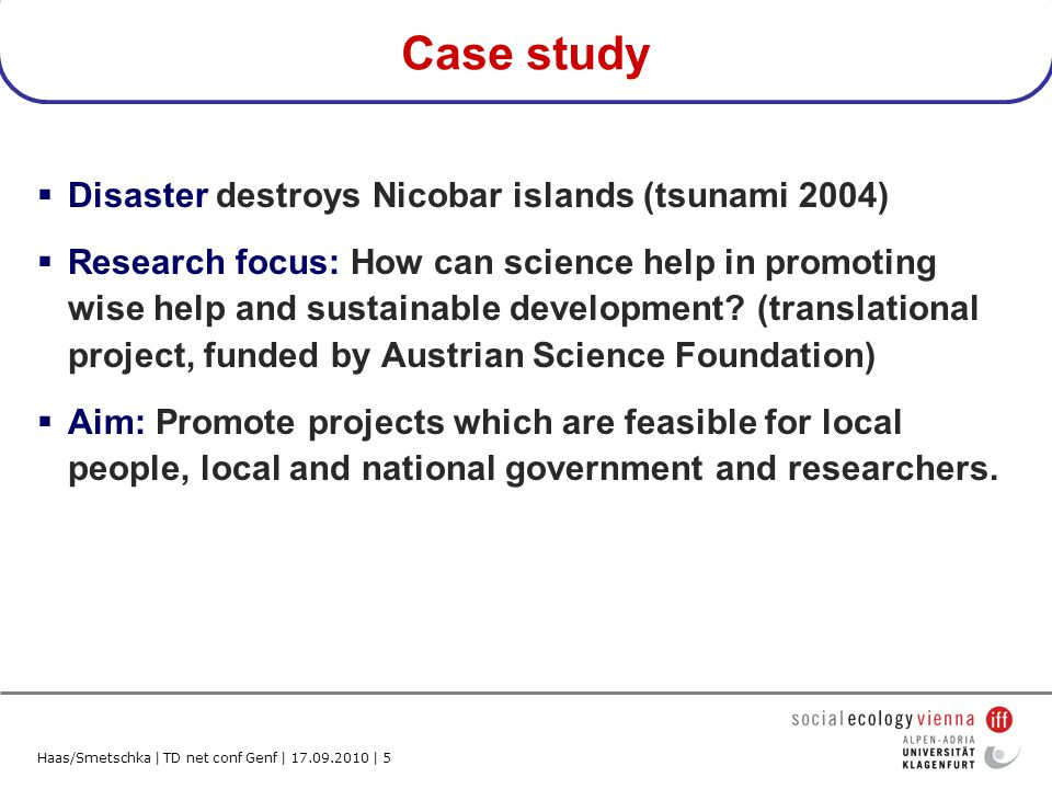 Haas/Smetschka | TD net conf Genf | 17.09.2010 | 6 Please formulate a first research question.