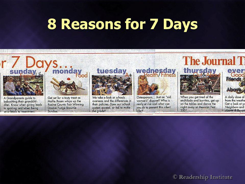 © Readership Institute 8 Reasons for 7 Days