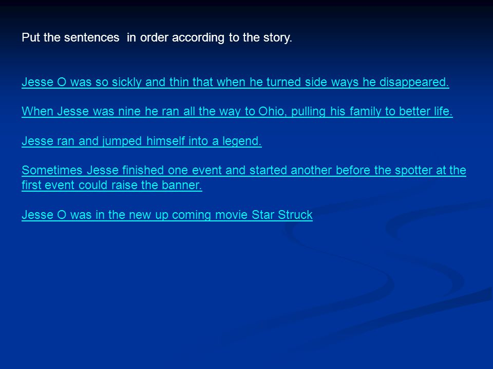Put the sentences in order according to the story.