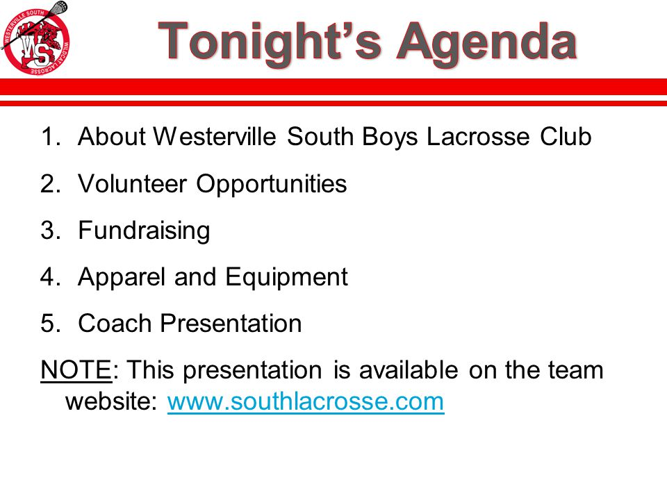 Boys Lacrosse is a Club Sport at Westerville South High School –School provides access to facilities, announcements, etc.
