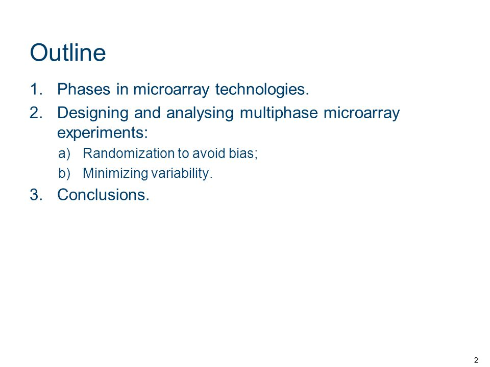 1.Phases in microarray technologies Similar multi-step processes.