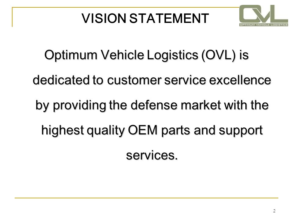 3 Optimum Vehicle Logistics Professional U.S.owned small business with extensive U.S.