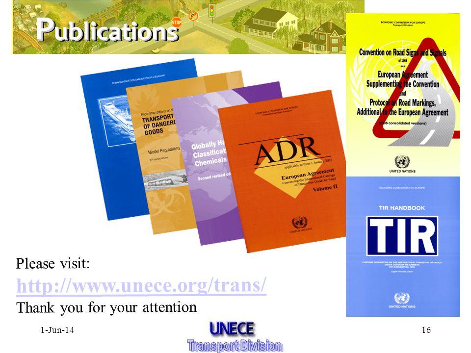 1-Jun-1416 Please visit: http://www.unece.org/trans/ http://www.unece.org/trans/ Thank you for your attention