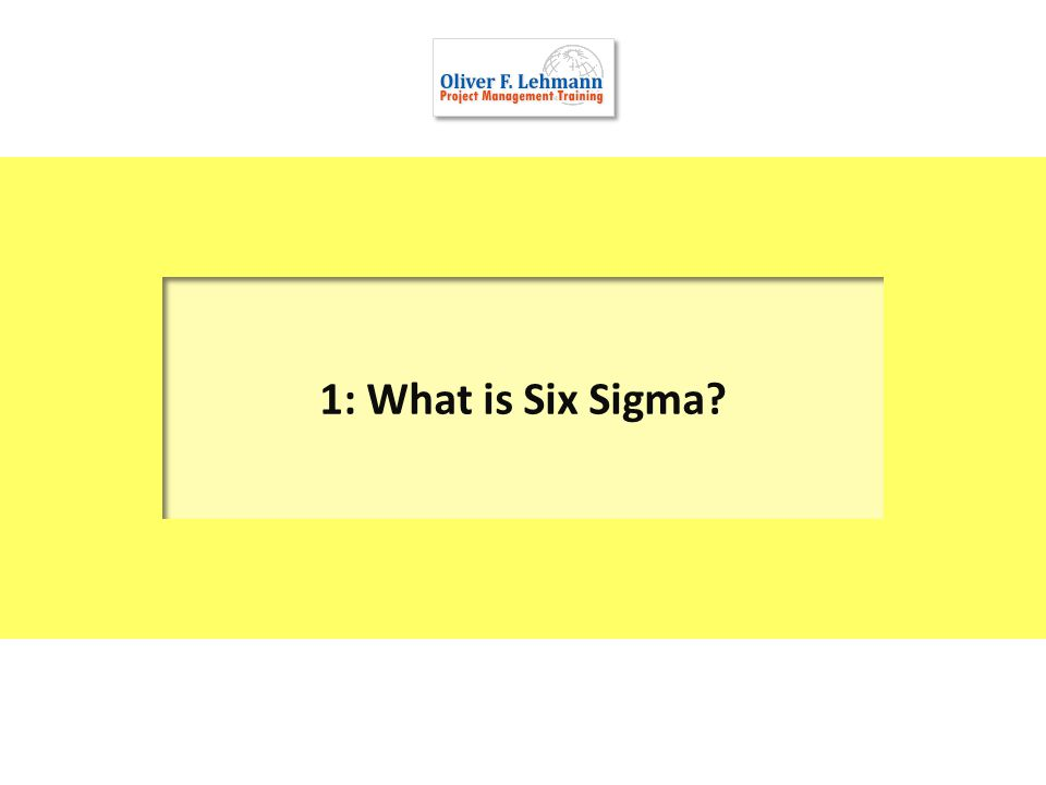 6 Six Sigma was based on groundbreaking work of Dr.