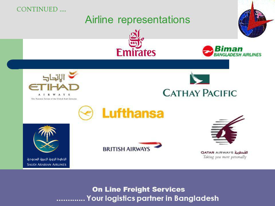We Are The Top Ranked Cargo Agent Of CONTINUED ….On Line Freight Services.............