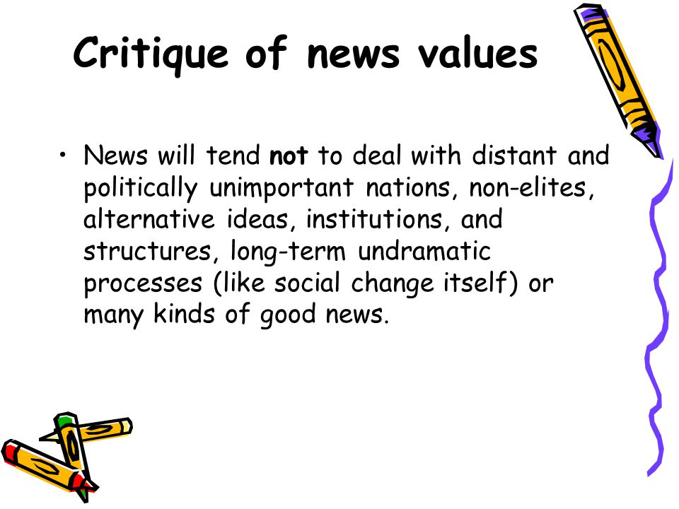 Event orientation: News is only published if something new happens.