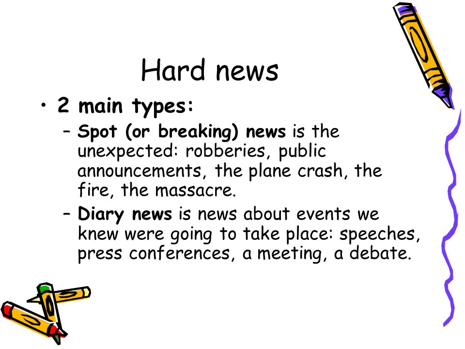 In-depth news In-depth coverage: where hard news focuses on events, in-depth coverage is concerned with providing detail and explanation of broad phenomena.