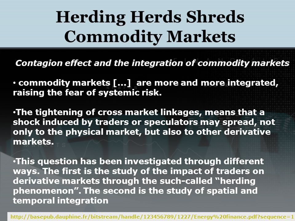 Herding Herds Shred Commodity Markets http://finance.fortune.cnn.com/2011/02/02/why-cattle-markets-are-having-a-cow/