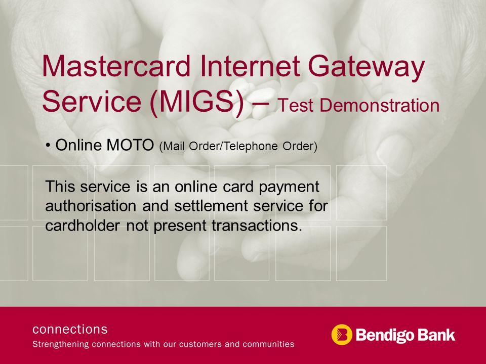 Online MOTO Log on Screen – secure log on details provided once facility approved by Bendigo Bank Ltd.