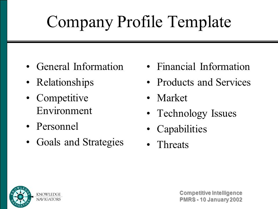 Competitive Intelligence PMRS - 10 January 2002 Public Companies SEDAR & EDGAR –10K Wizard –EDGAR Online Investor Sites –CompanyResearch.com –Stockhouse.com –AdviceforInvestors.com –WSRN.com Analyst Sites –Multex