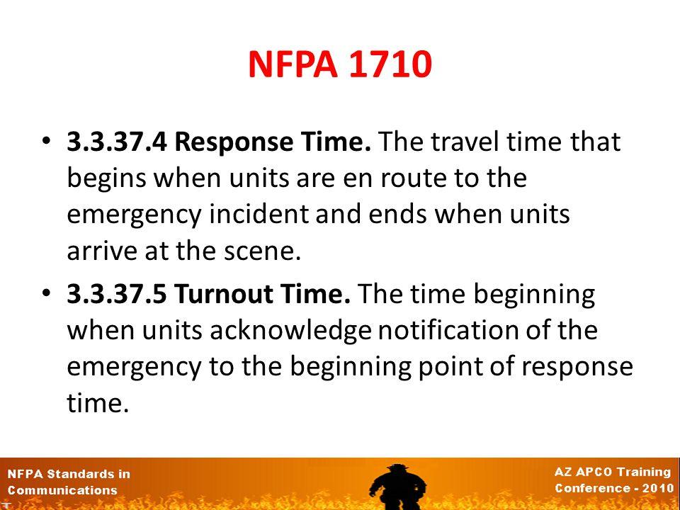 NFPA 1710 3.3.37.4 Response Time.