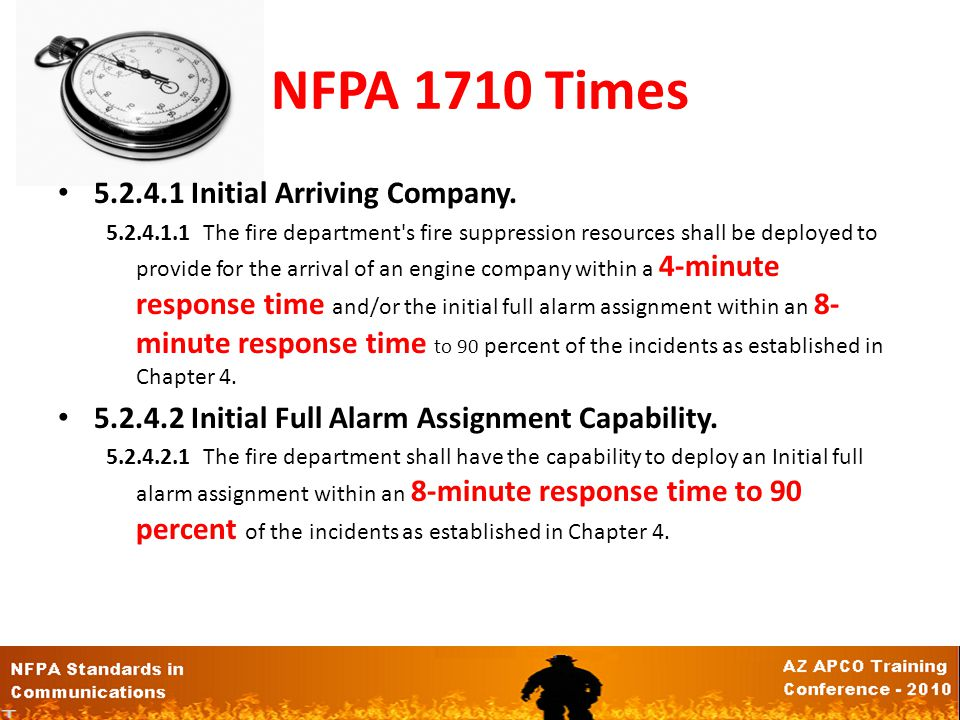 NFPA 1710 Times 5.2.4.1 Initial Arriving Company.