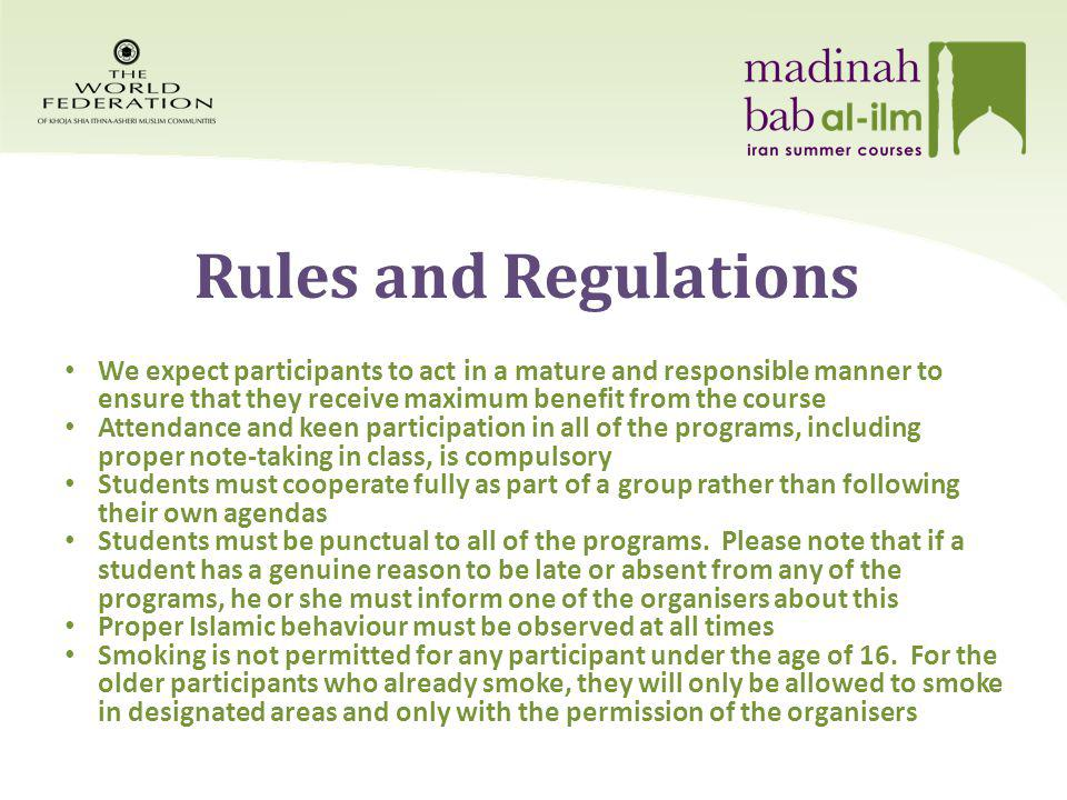 Rules and Regulations Cont.