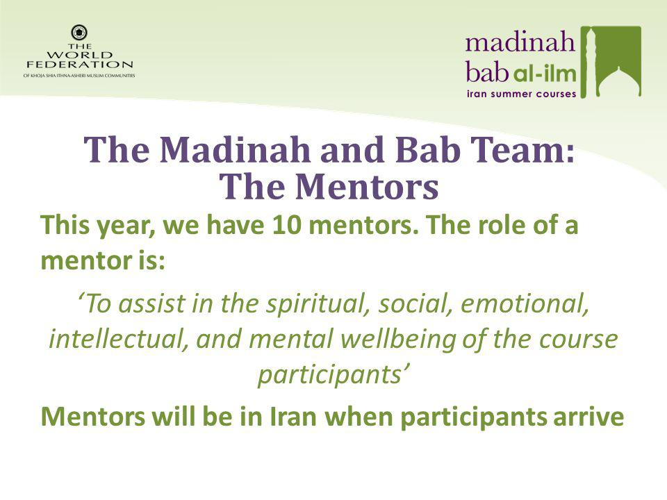 The Aim of the Courses The aims and objectives of the Madinah and Bab courses are: 1.