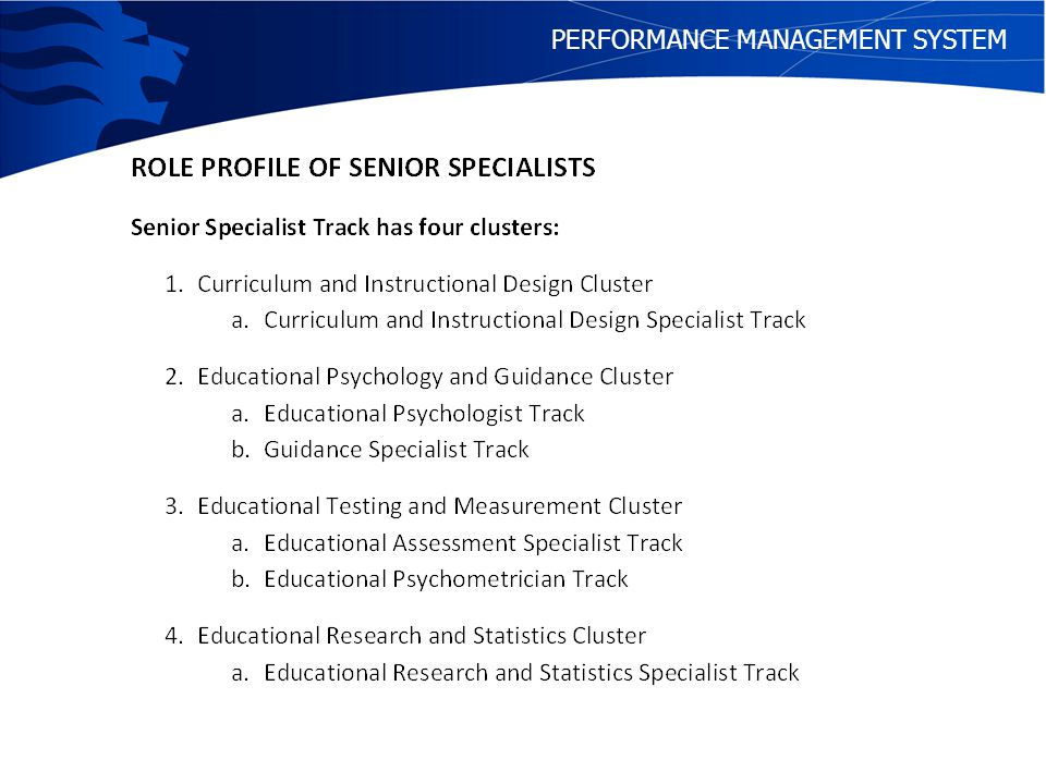 COMPETENCIES FOR SPECIALISTS There are nine areas of competencies for Specialists.