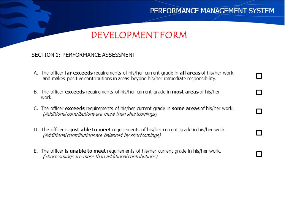 DEVELOPMENT FORM PERFORMANCE MANAGEMENT SYSTEM SECTION 2: Career Management (a)Competencies: Ratings of highest observed competency.