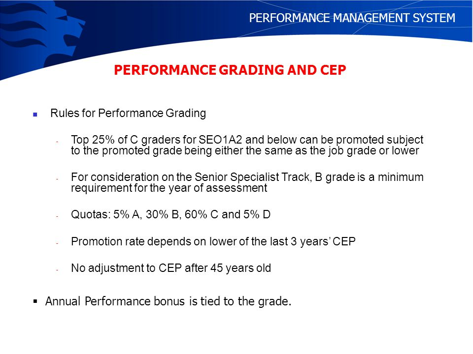 PERFORMANCE MANAGEMENT SYSTEM PERFOMANCE RANKING FOR FINAL GRADES All Officers on all three tracks of the Teaching Workforce are ranked.