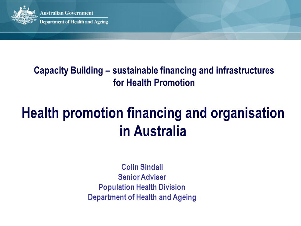 Federal system of government with health responsibilities shared between Australian (Commonwealth) government + 6 states + 2 territories.