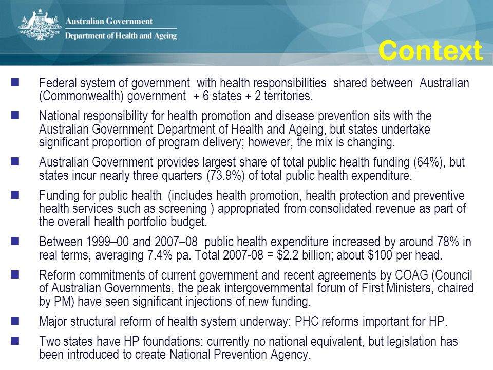 Investing in prevention The 2009-10 Budget delivers on the Rudd Governments commitment at COAG to fund the single largest investment ever made in health promotion in Australia – focused on tackling the health problems caused by tobacco, obesity and excessive consumption of alcohol.
