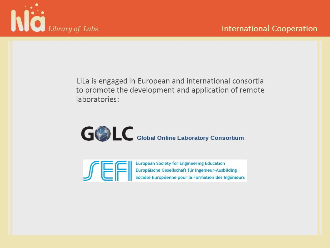 LiLa in GOLC LiLa identified interoperability of Remote Laboratories and Virtual Laboratories as important goal.