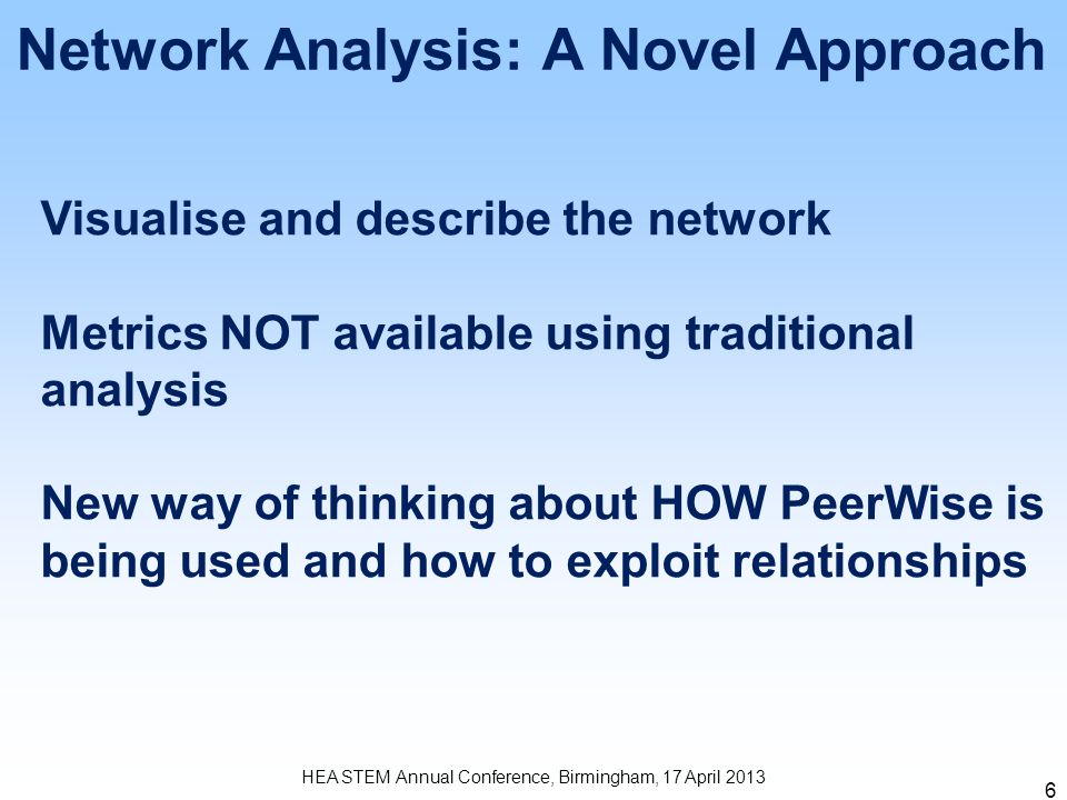 1101 1111 1010 7 HEA STEM Annual Conference, Birmingham, 17 April 2013 Network Analysis: 2 Mode Network Questions Students 1 C A B 23 4
