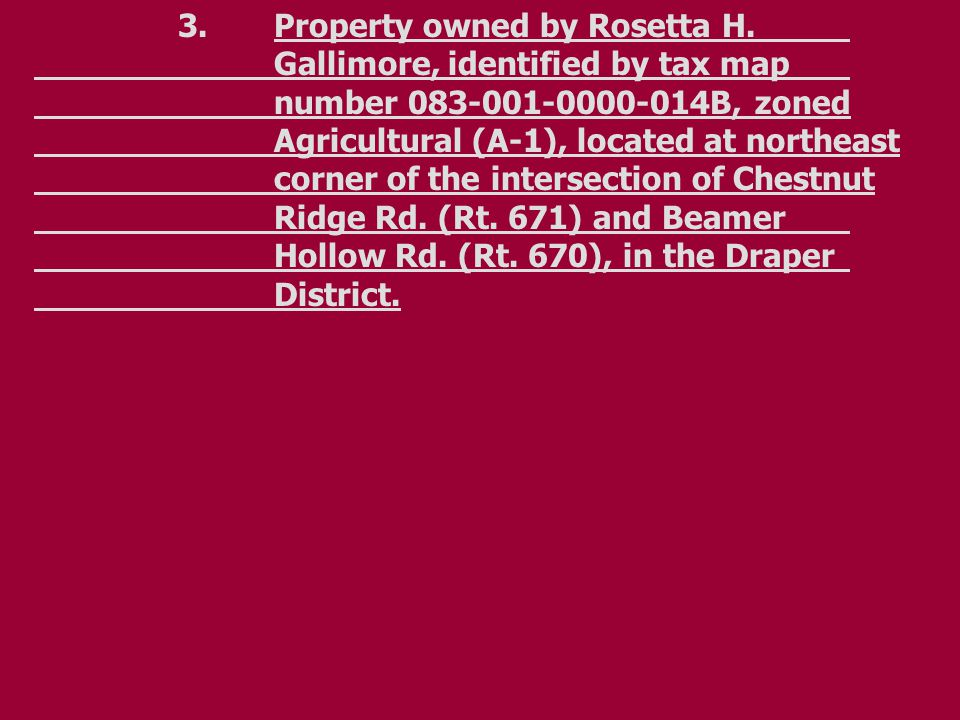 4.Property owned by Everston L.and Roger L. Gallimore, identified by tax map no.
