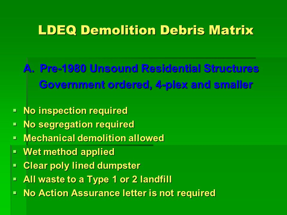 LDEQ Demolition Debris Matrix B.
