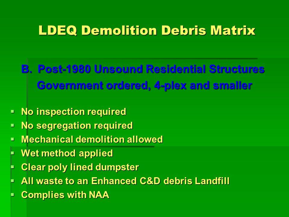 LDEQ Demolition Debris Matrix C.