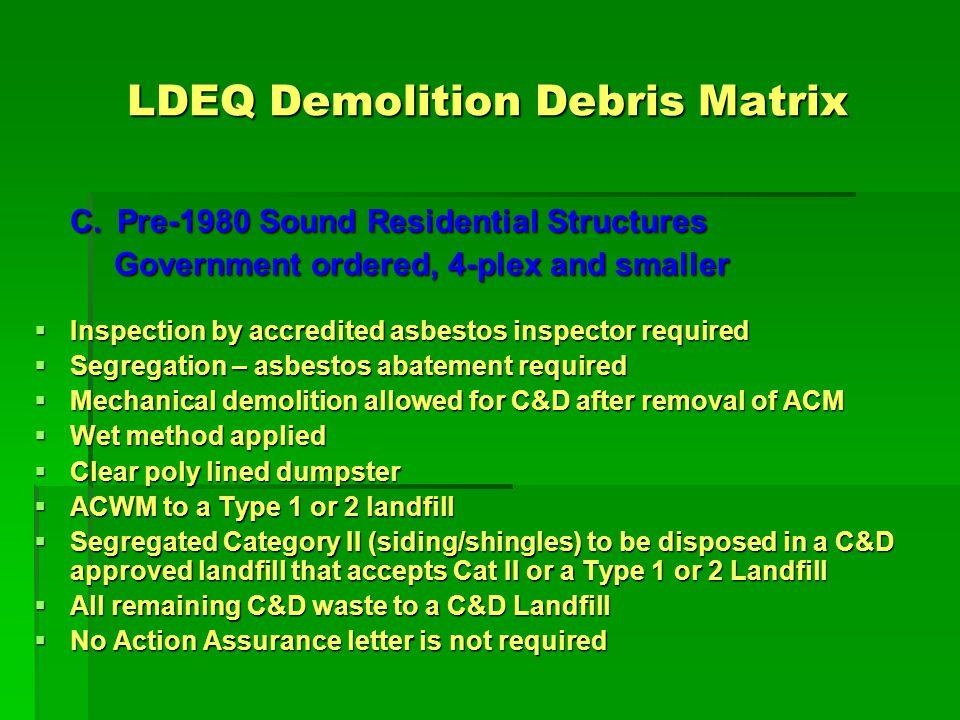 LDEQ Demolition Debris Matrix D.