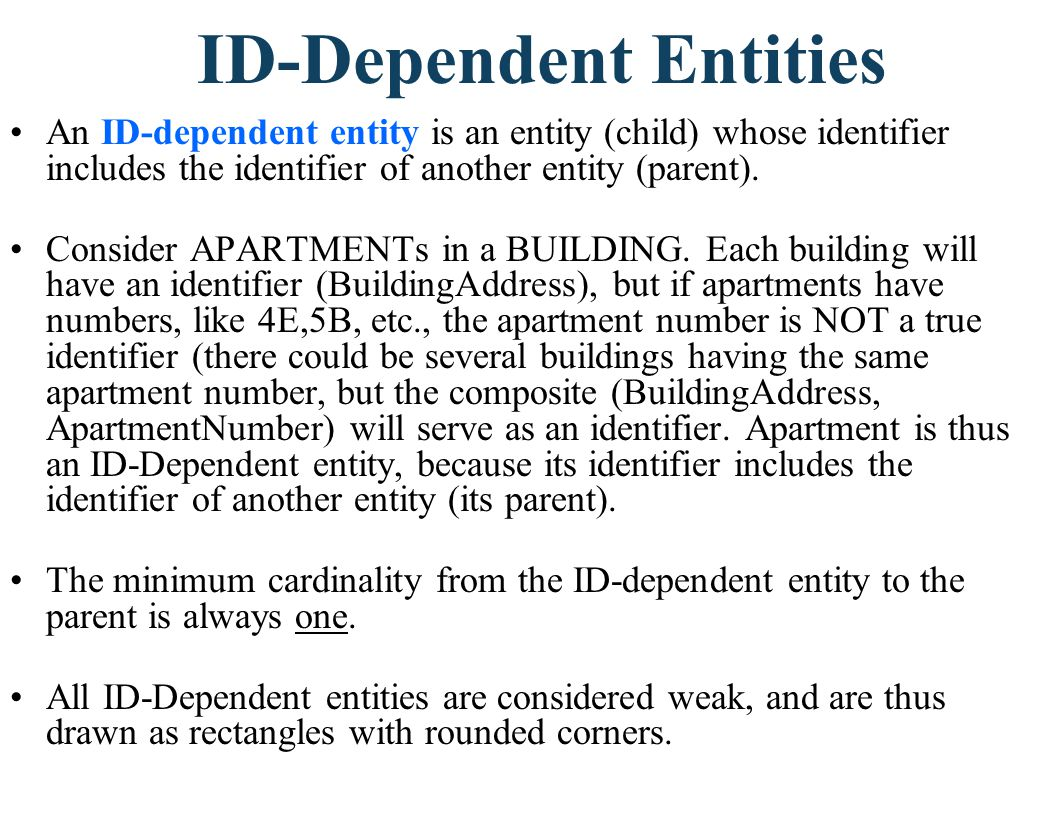 The identifier of APARTMENT would be the composite identifier (BuildingAddress, ApartmentNumber).