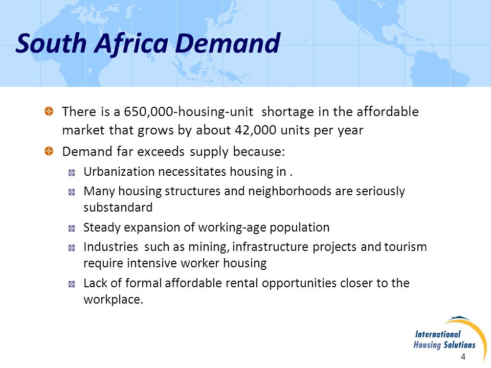 5 Every year for the foreseeable future, South Africa needs tens of thousands of units of affordable workforce housing near urban employment